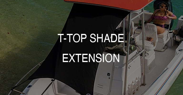 Center Console Boat T-Top Shade Extension Kits