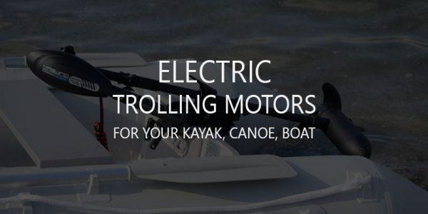 Best Boat Electric Trolling Motors