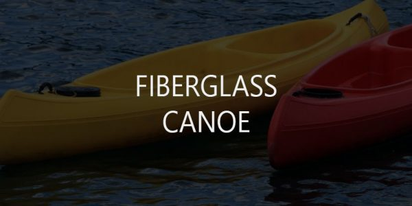 10 Best Plastic and Composite (Carbon, Kevlar, Fiberglass) Canoes and Kayaks
