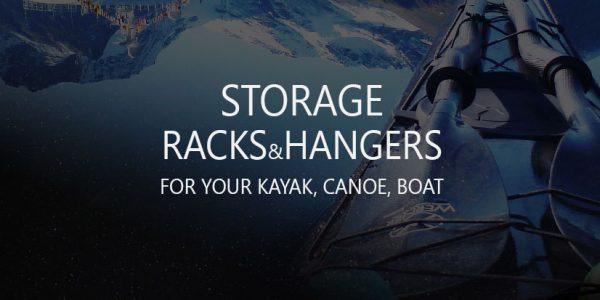 10 Best Storage Racks, Hangers, Holders for Canoe, Kayak, Boat