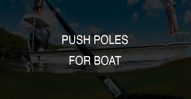 Fishing Stiffy Push Poles for Boat