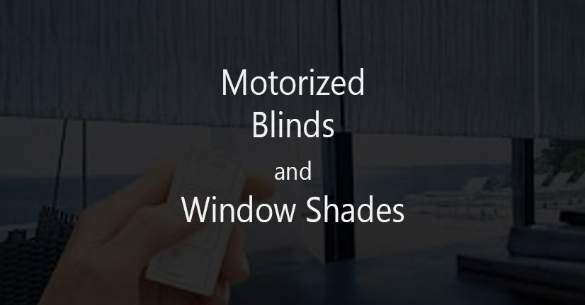 Automatic Electric/Motorized Blinds and Window Shades with Remote Control