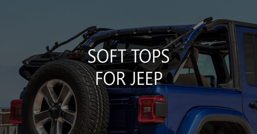 Soft Tops for Jeep Wrangler