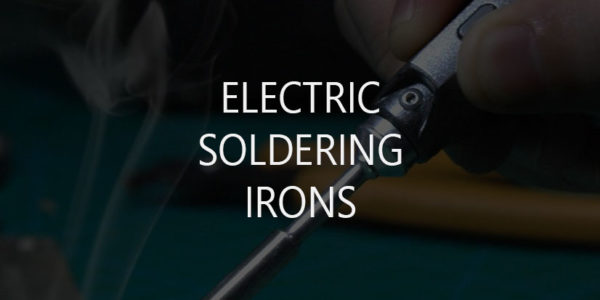 10 Best Electric Soldering Irons/Stations