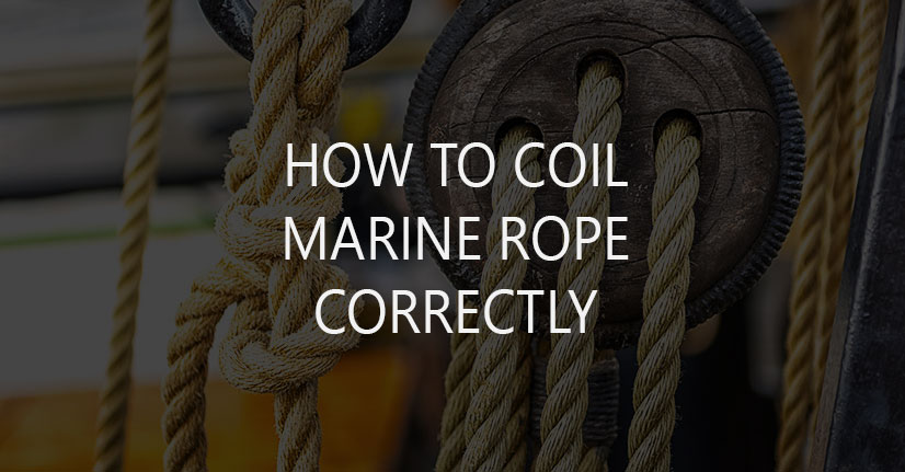 How to Coil Marine Rope Correctly