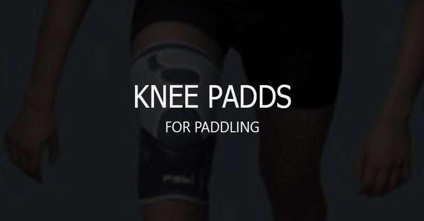 knee-padds paddling
