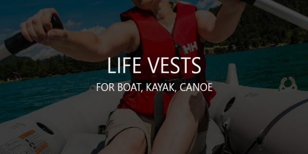 10 Best Boat, Kayak, Canoe Life Vests (Safe Jackets)