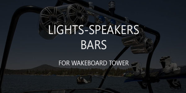 4 Best Marine Led Lights-Speakers Bars for Wakeboard Tower