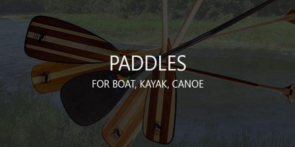 8 Best Fiberglass, Composite, Wooden Paddles/Oars