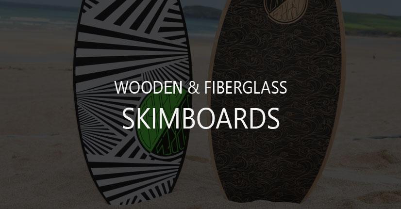 Wood/Fiberglass Skimboards for Beginners and Professionals
