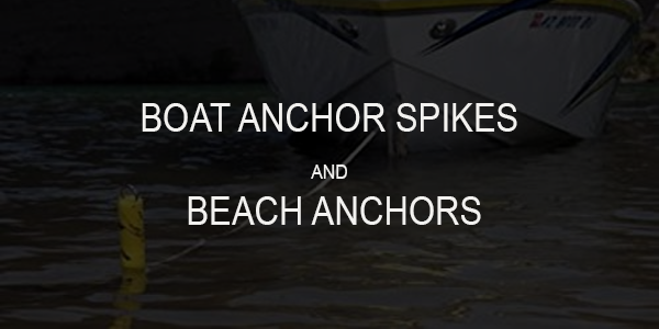 Best Boat Anchor Spikes and Beach Boat Anchors