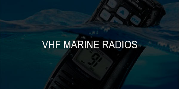 Best Fixed and Handheld VHF Marine Radios and Batteries