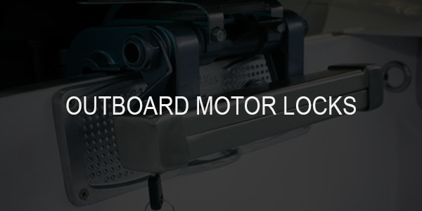 Best Outboard Engine / Outboard Motor Locks