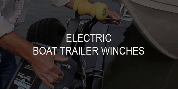 7 Best Marine Electric Boat Trailer Winches
